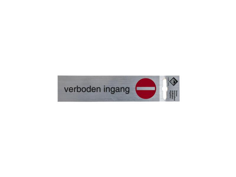 Zelfklevend deurbord verboden ingang 17x4,4 cm aluminium look